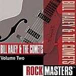 Bill Haley & His Comets Rock Masters, Vol.2