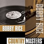 Bobby Rice Country Masters