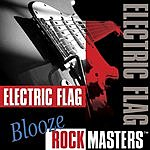 The Electric Flag Blooze Rock Masters