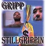 Gripp Stillgrippin
