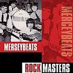 The Merseybeats Rock Masters: The Merseybeats