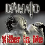 D'Amato Killer In Me