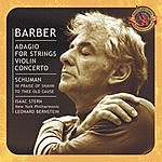 New York Philharmonic Adagio For Strings/Violin Concerto/In Praise Of Shahn (Expanded Edition)