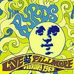 The Byrds Live At The Fillmore, February 1969