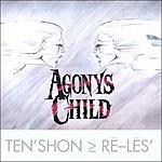 Agony's Child Ten'shon > Re-les'