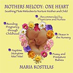 Maria Kostelas Mothers Melody: One Heart