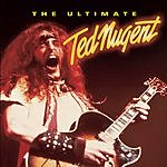 Ted Nugent The Ultimate Ted Nugent