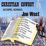 Joe West Christian Cowboy