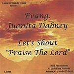 Evang. Juanita Dabney Let's Shout