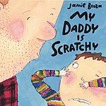 Jamie Broza My Daddy Is Scratchy