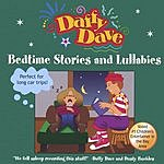 Daffy Dave Bedtime Stories And Lullabies