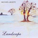 Michael Graefe Landscape