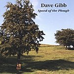 Dave Gibb Speed Of The Plough