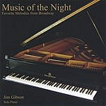 Jim Gibson Music of the Night: Favorite Melodies From Broadway