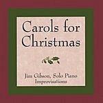Jim Gibson Carols For Christmas