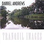 Darrel Andrews Tranquil Images
