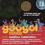 Googol Power Addition Celebration