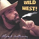 Alfred Anthony Wild West