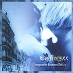 Equinoxx Imagination Becomes Reality