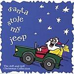 Jeff & Jeff Santa Stole My Jeep
