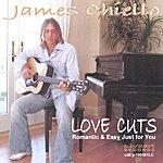 James Chiello Love Cuts