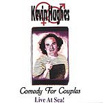 Kevin Hughes Comedy For Couples -  Live At Sea