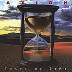 Axiom Tests Of Time