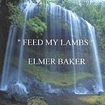 Elmer Baker Feed My Lambs