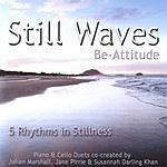 Be-Attitude Still Waves