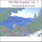 Ken Nunoo We Like To Party, Vol.1