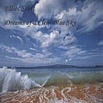 Elliot Scott Dreams Of A Clear Blue Sky