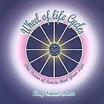 Kay Snow-Davis Wheel Of Life Cycles