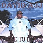 David Ajj Close To D. Ajj