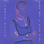 Chris Ellis She's Not A Nice Girl