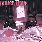 Father Time Four Play