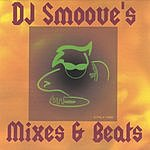 DJ Smoove Mixes & Beats