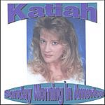 Katiah Sunday Morning In America