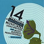 David Hooper 14 Qualities Of Successful Musicians, Songwriters, And Music Business Professionals