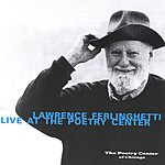 Lawrence Ferlinghetti Lawrence Ferlinghetti Live At The Poetry Center