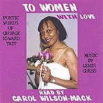 Carol Wilson-Mack To Women With Love