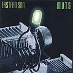 Eastern Son Mots