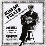 Blind Boy Fuller Blind Boy Fuller, Vol.1: 1935 - 1936