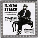 Blind Boy Fuller Blind Boy Fuller,  Vol.3: 1937
