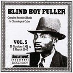 Blind Boy Fuller Blind Boy Fuller, Vol.5: 1938 - 1940