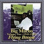 Big Maceo Merriweather Big Maceo, Vol.1: 'Flying Boogie' (1941 - 1945)