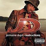 Jermaine Dupri Instructions (Parental Advisory)