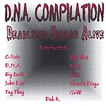 Deadliest Niggas Alive DNA Compliation