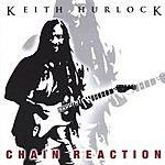 Keith Hurlock Chain Reaction