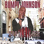 Bumpy Johnson Tha Hustle Life, Vol.1&2 (Parental Advisory)