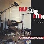 The Crack Emcee Rap's Creation (Planet Rock)
